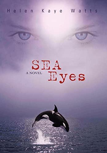 Sea Eyes: Helen Kaye Watts
