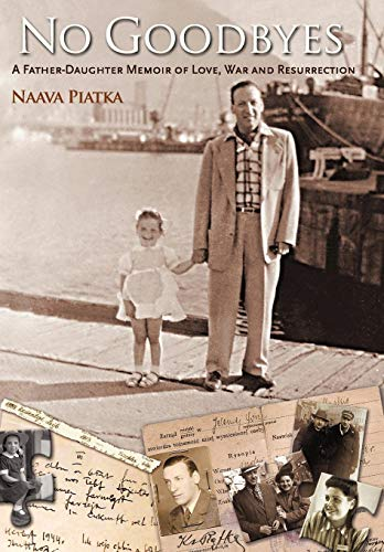 9780595496037: NO GOODBYES: A Father-Daughter Memoir of Love, War and Resurrection