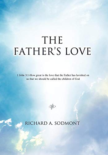 9780595496822: The Father's Love
