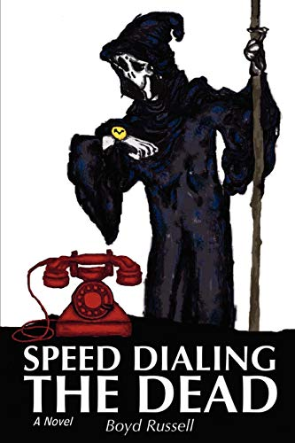 9780595497423: Speed Dialing The Dead