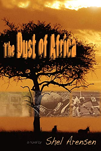 9780595497614: The Dust of Africa
