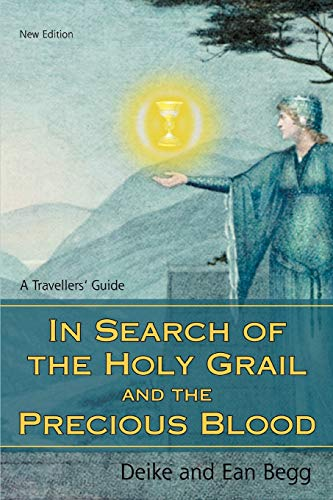 9780595498727: In Search of the Holy Grail and the Precious Blood: A Travellers' Guide