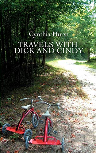 9780595499397: Travels with Dick and Cindy