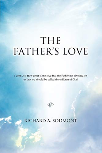 9780595501441: The Father's Love