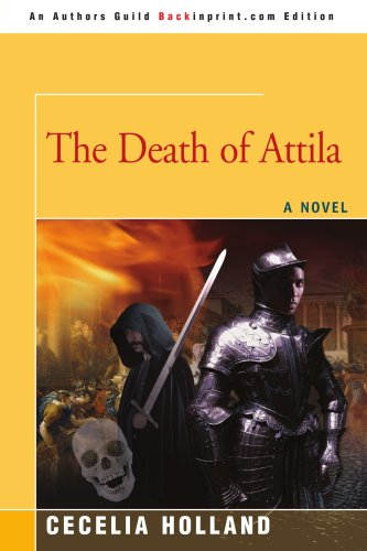 9780595501557: The Death of Attila