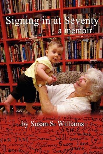 9780595503575: Signing in at Seventy: A Memoir