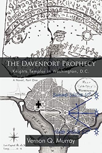 9780595503902: The Davenport Prophecy: Knights Templar in Washington, D.C.
