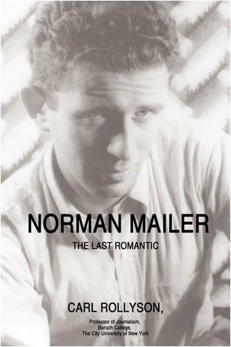 9780595504480: Norman Mailer: The Last Romantic