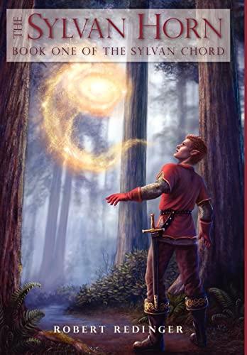 9780595505364: The Sylvan Horn: Book One of The Sylvan Chord