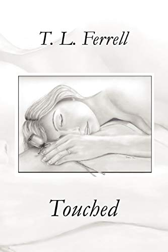Touched: Tamberia Ferrell