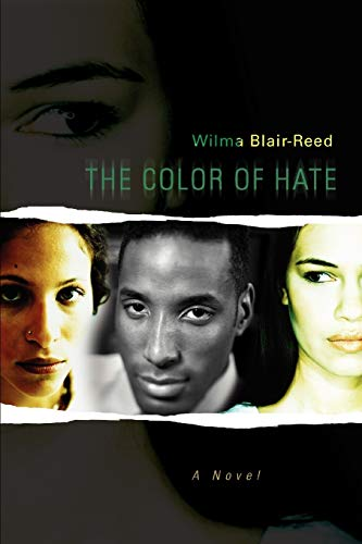 The Color of Hate (Paperback): Wilma Blair-Reed