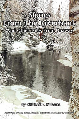 9780595508365: Stories from the Riverbank: And Other Tales from Onaway