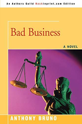 9780595508822: BAD BUSINESS
