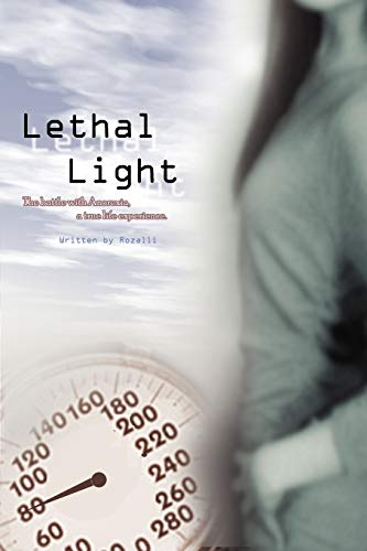 9780595509751: Lethal Light