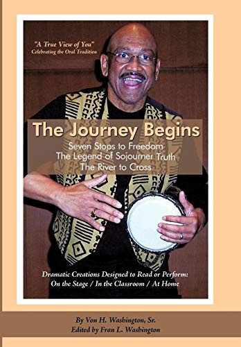 9780595511907: The Journey Begins: Seven Stops To Freedom & Contact In Harmonia