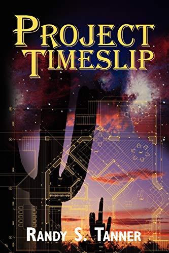 9780595512195: Project Timeslip