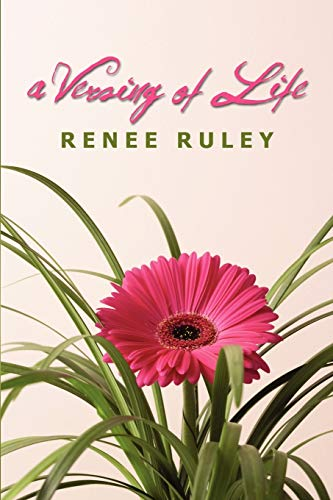 A Versing of Life: Ruley, Renee