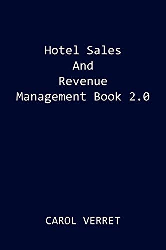 9780595512560: Hotel Sales and Revenue Management Book 2.0