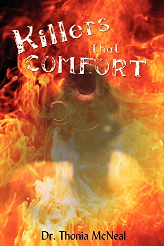 KILLERS THAT COMFORT: Thonia Mcneal