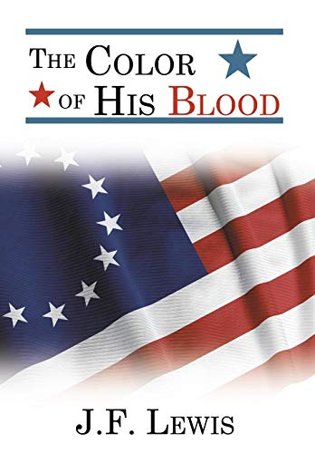 The Color of His Blood: J. F. Lewis