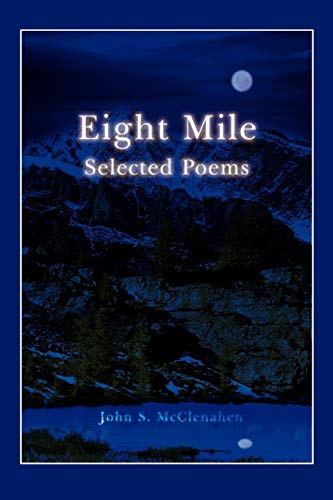 9780595514700: EIGHT MILE: Selected Poems
