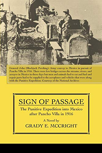 9780595515097: Sign of Passage: The Punitive Expedition into Mexico After Pancho Villa in 1916