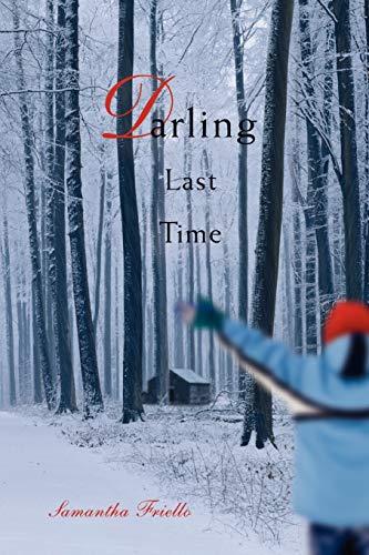 9780595515127: DARLING LAST TIME