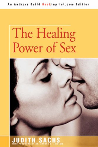 9780595515349: The Healing Power of Sex