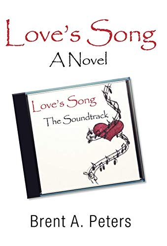9780595515448: Love's Song: A Novel