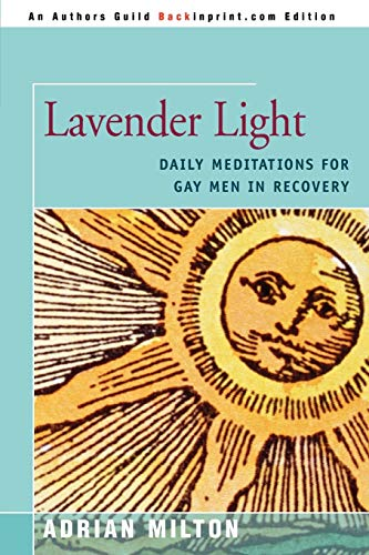 9780595515608: LAVENDER LIGHT: DAILY MEDITATIONS FOR GAY MEN IN RECOVERY