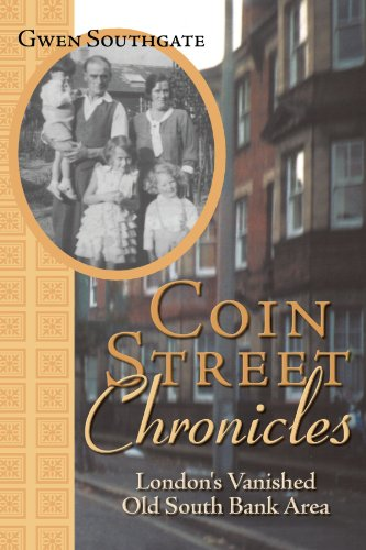Coin Street Chronicles: London's Vanished Old South Bank Area: Southgate, Gwen