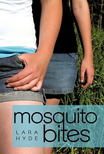 Mosquito Bites: Lara Hyde