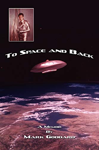 To Space and Back: A Memoir (Paperback)