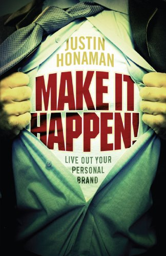 9780595518166: Make It Happen!: Live Out Your Personal Brand