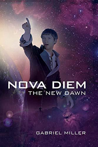 9780595518272: Nova Diem: The New Dawn