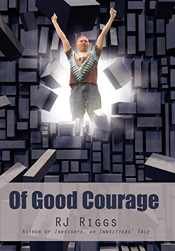 9780595518685: Of Good Courage