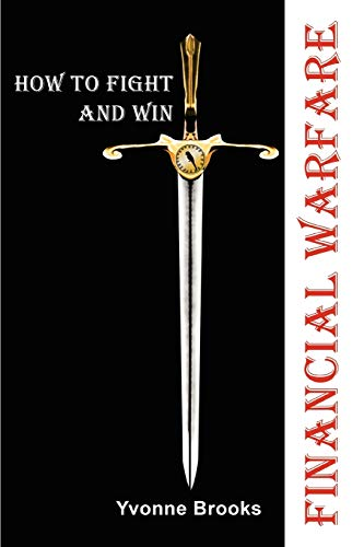 9780595518920: FINANCIAL WARFARE: How To Fight and Win