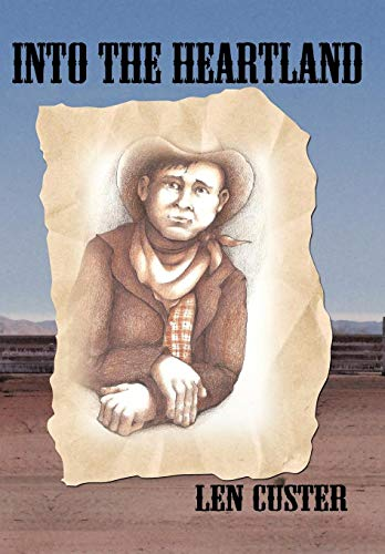 Into the Heartland: Custer, Len
