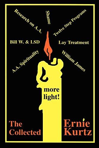 9780595520992: The Collected Ernie Kurtz