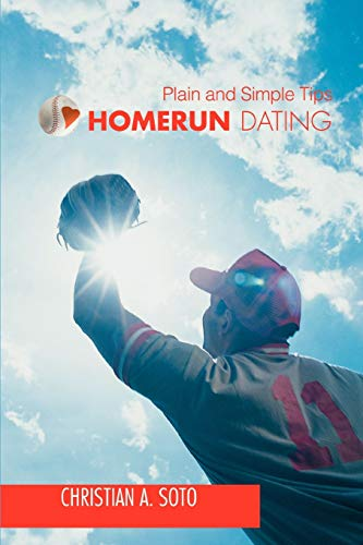 9780595521173: Homerun Dating: Plain and Simple Tips