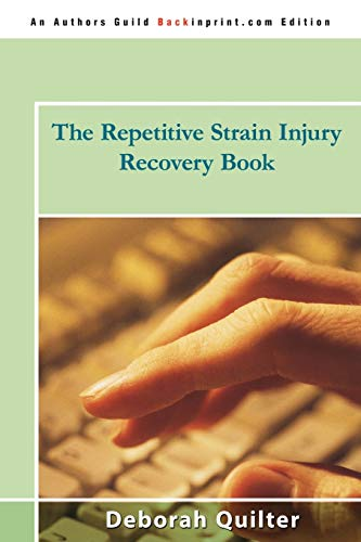 9780595522286: The Repetitive Strain Injury Recovery Book