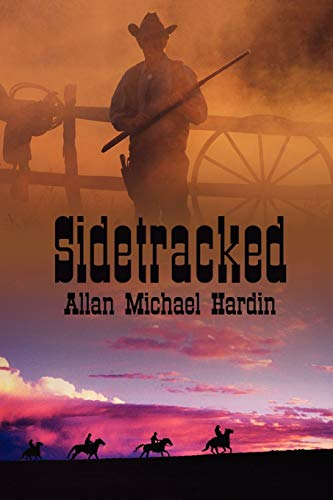 Sidetracked: Hardin, Allan Michael