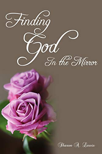 9780595524754: Finding God in the Mirror