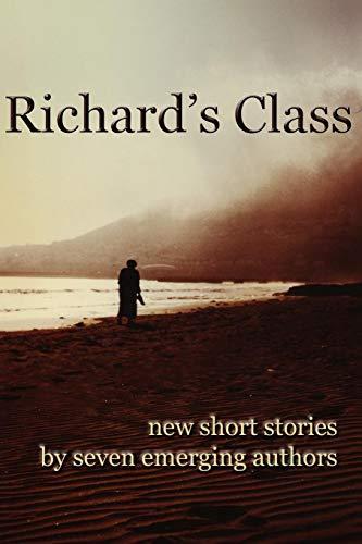 9780595524761: Richard's Class: New Short Stories