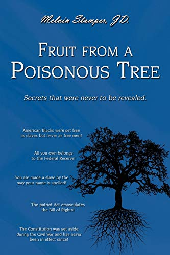 9780595524969: Fruit from a Poisonous Tree