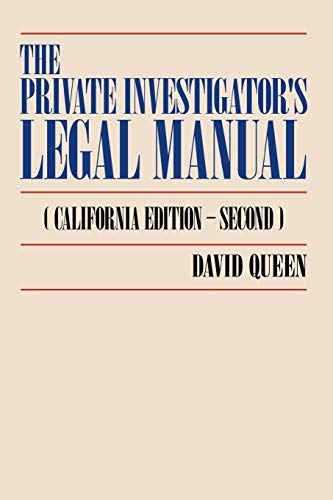 9780595526055: The Private Investigator's Legal Manual: (California Edition-Second)