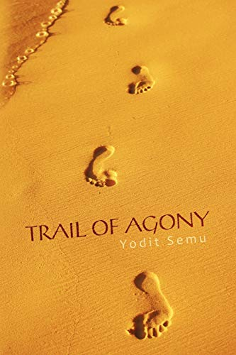 9780595526567: Trail of Agony