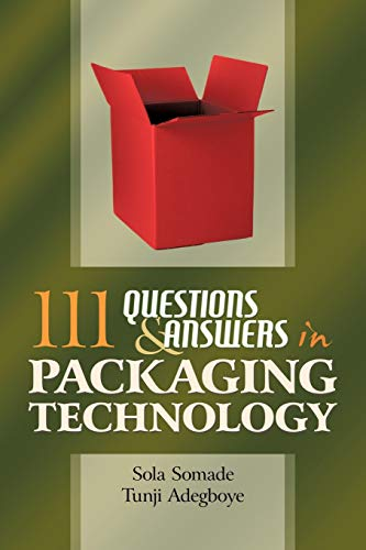 111 Questions and Answers in Packaging Technology: Somade, Sola/ Adegboye, Tunji