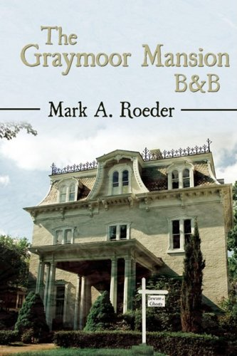 The Graymoor Mansion B&B: Roeder, Mark