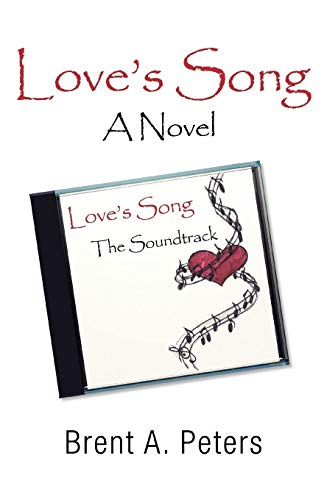 9780595527793: Love's Song: A Novel